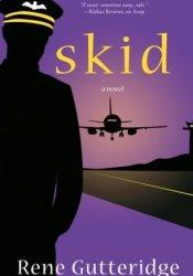 Skid (Occupational Hazards, #3) Book by Rene Gutteridge