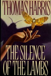 The Silence of the Lambs  (Hannibal Lecter, #2) Pdf Book