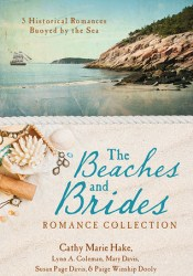 The Beaches and Brides Romance Collection: 5 Historical Romances Buoyed by the Sea Pdf Book