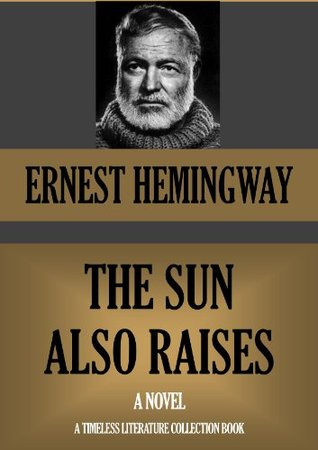 THE SUN ALSO RAISES