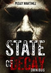 State of Decay: Omnibus Pdf Book