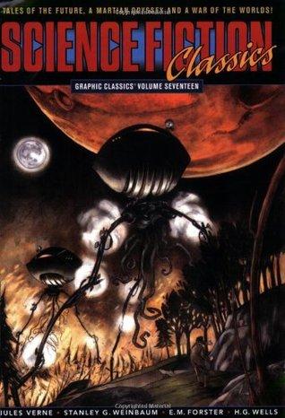 Graphic Classics, Volume 17: Science Fiction Classics
