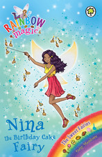 Nina the Birthday Cake Fairy (Rainbow Magic, #133; The Sweet Fairies, #7)