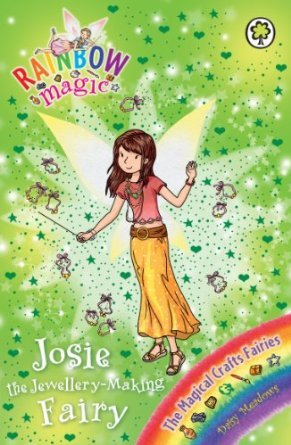 Josie the Jewellery-Making Fairy (Rainbow Magic, #144; The Magical Crafts Fairies, #4)