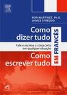 Como Dizer Tudo, Como Escrever Tudo em Francês