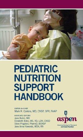 Pediatric Nutrition Support Handbook