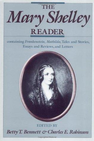 The Mary Shelley Reader