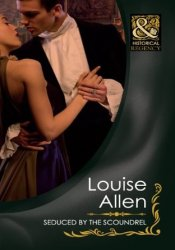 Seduced by the Scoundrel (Mills & Boon Historical) (Danger & Desire, Book 2) Pdf Book
