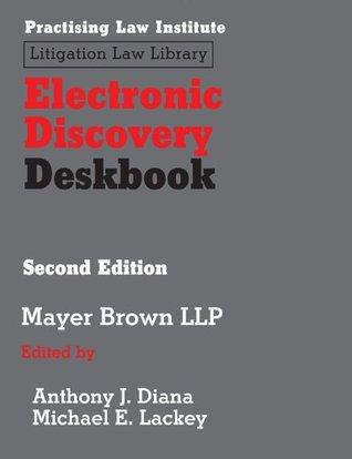 Electronic Discovery Deskbook: 1