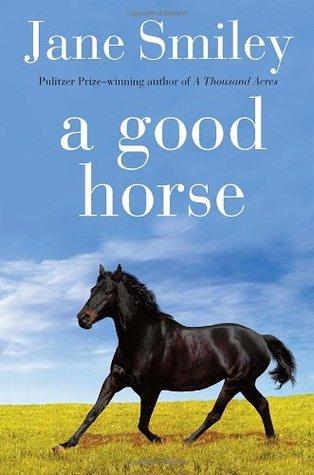 A Good Horse (Horses of Oak Valley Ranch, #2)
