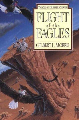 Flight Of The Eagles (Seven Sleepers, #1) Book Pdf ePub