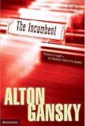The Incumbent (Madison Glenn #1)