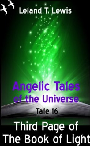Angelic Tales of the Universe. Tale 16. Third Page of The Book of Light