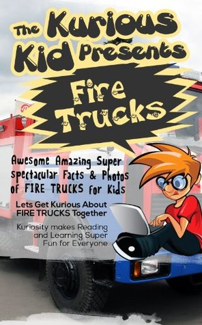 The Kurious Kid Presents Firetrucks