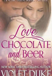 Love, Chocolate, and Beer (Cactus Creek, #1) Book Pdf