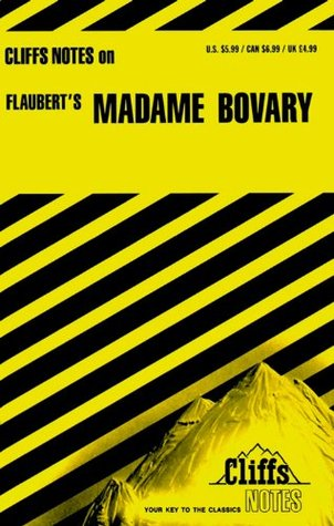 Cliffsnotes on Flaubert's Madame Bovary (Cliffs Notes)