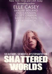 Shattered Worlds: Six Dystopian Novels Pdf Book