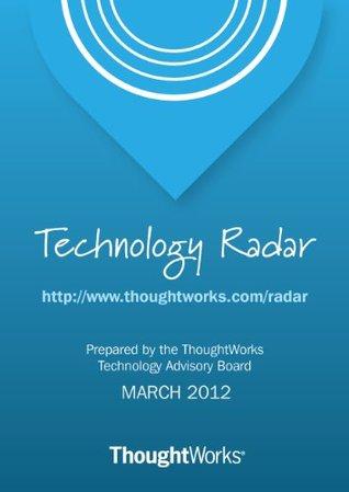 Technology Radar - March 2012