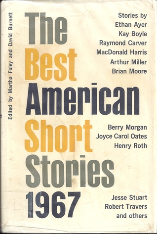 The Best American Short Stories 1967 & The Yearbook of the American Short Story