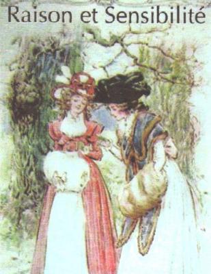 Raison Et Sensibilite, Ou Les Deux Manieres D?aimer (Editions Complete Les 4 LIV: .