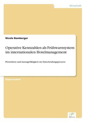 Operative Kennzahlen ALS Fruhwarnsystem Im Internationalen Hotelmanagement