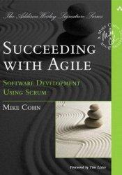 Succeeding with Agile: Software Development Using Scrum Pdf Book