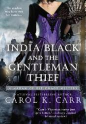 India Black and the Gentleman Thief (Madame of Espionage, #4) Pdf Book