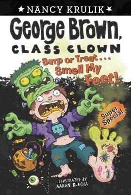 Burp or Treat . . . Smell My Feet! Super Special
