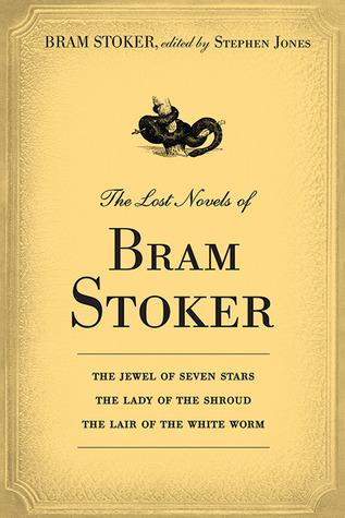 The Lost Novels of Bram Stoker