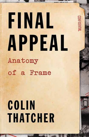 Final Appeal: Anatomy of a Frame
