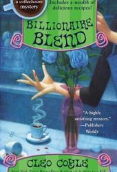 Billionaire Blend (Coffeehouse Mystery, #13) Book Pdf