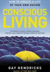 Conscious Living: Finding Joy in the Real World Pdf Book