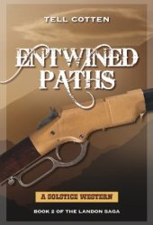 Entwined Paths (Landon Saga #2)