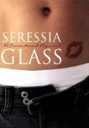 No Commitment Required Book by Seressia Glass