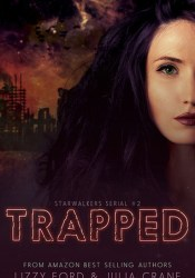 Trapped (Starwalkers Serial #2) Pdf Book