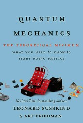 Quantum Mechanics: The Theoretical Minimum (Theoretical Minimum #2) Book Pdf