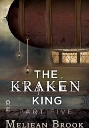The Kraken King and the Iron Heart (Iron Seas, #4.5; Kraken King, #5) Pdf Book