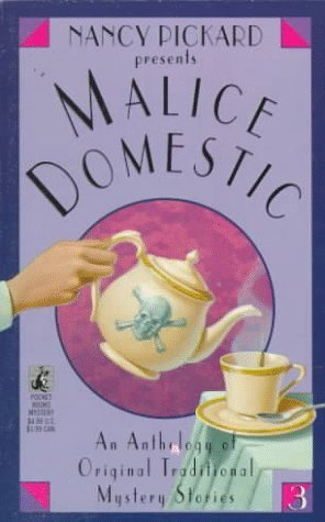 Nancy Pickard Presents Malice Domestic (Malice Domestic, #3)