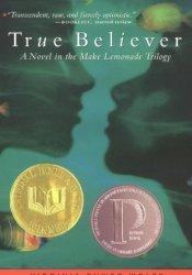 True Believer (Make Lemonade, #2) Pdf Book
