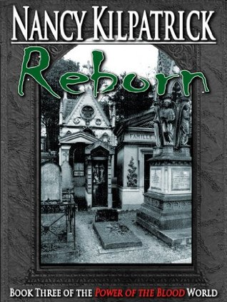 Reborn (Power of the Blood #3)