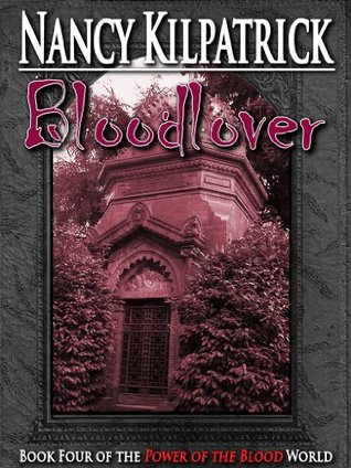 Bloodlover (Power of the Blood #4)