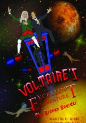 Voltaire's Excellent Adventure: The Broken Boarder Pdf Book