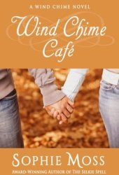 Wind Chime Café (Wind Chime #1) Book