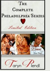 The Complete Philadelphia Series: Books 1-3 (Philadelphia, #1-3) Pdf Book