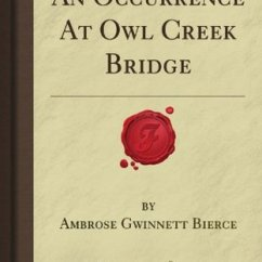 An Occurrence At Owl Creek Bridge Plot Diagram 50 Amp Breaker Wiring By Ambrose Bierce