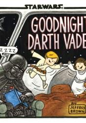 Goodnight Darth Vader (Star Wars Comics for Parents, Darth Vader Comic for Star Wars Kids) Pdf Book