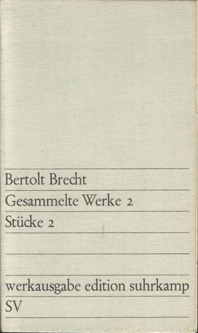 Stücke 2 (Gesammelte Werke, #2)
