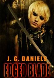 Edged Blade (Colbana Files, #4) Book by J.C. Daniels