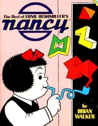 The Best of Ernie Bushmiller's Nancy