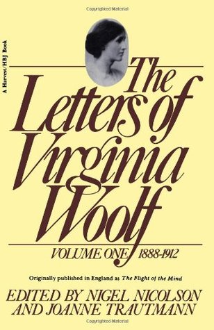 The Letters of Virginia Woolf: Vol. One, 1888-1912